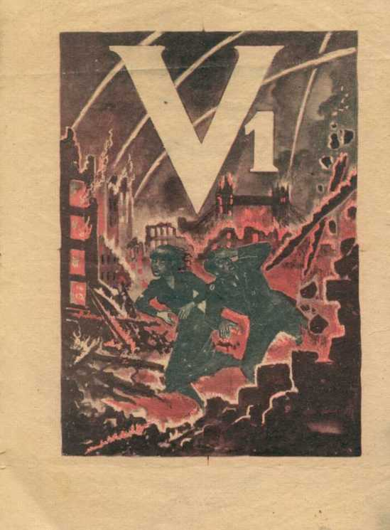 Another leaflet on the V-1, showing scenes of apparent disaster in England.